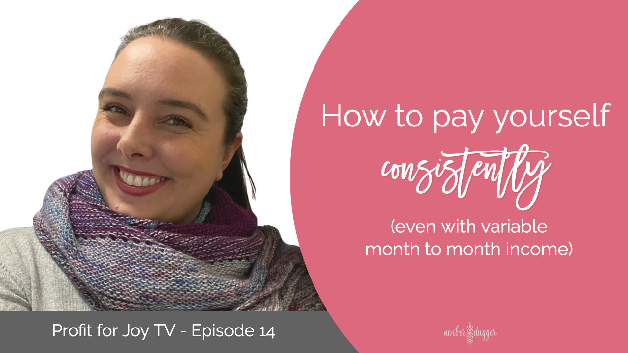 How to pay yourself consistently, even with variable month to month income