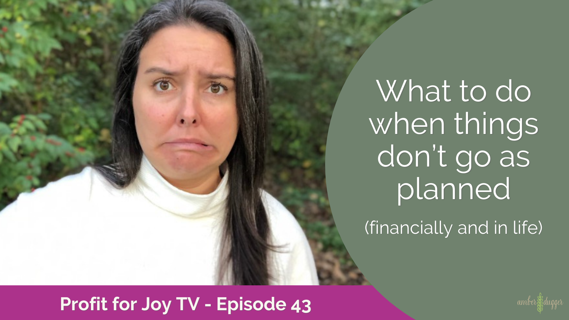 What to do when things don't go as planned (financially and in life)
