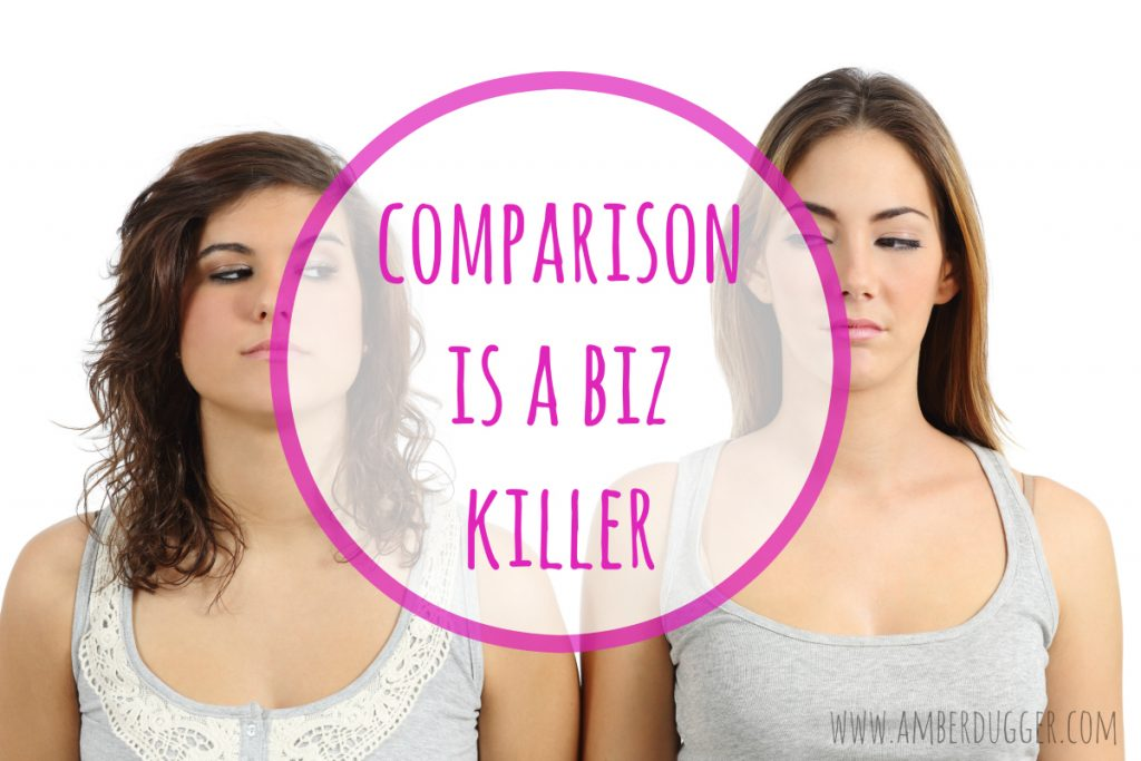 Comparison is a Biz Killer