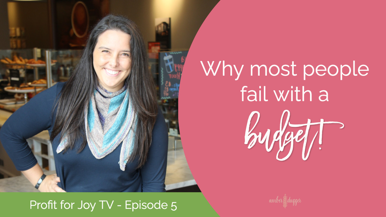 Why Most People Fail with a Budget