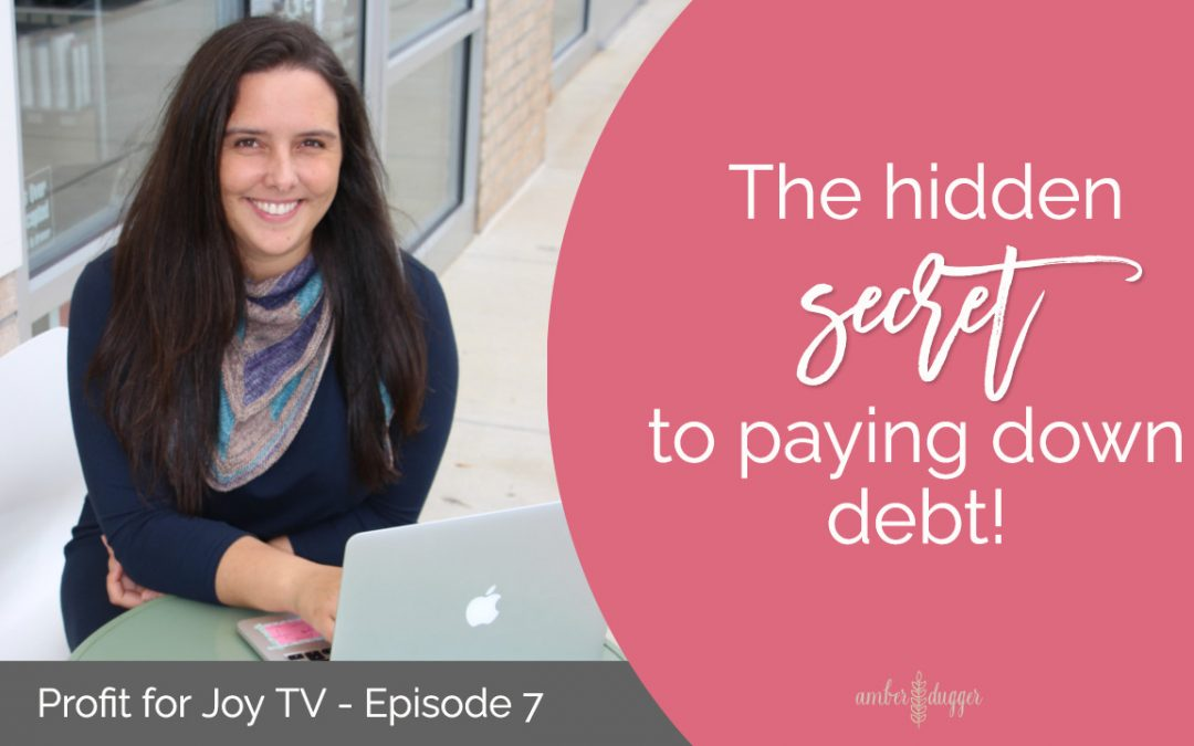 The Hidden Secret to Paying Down Debt