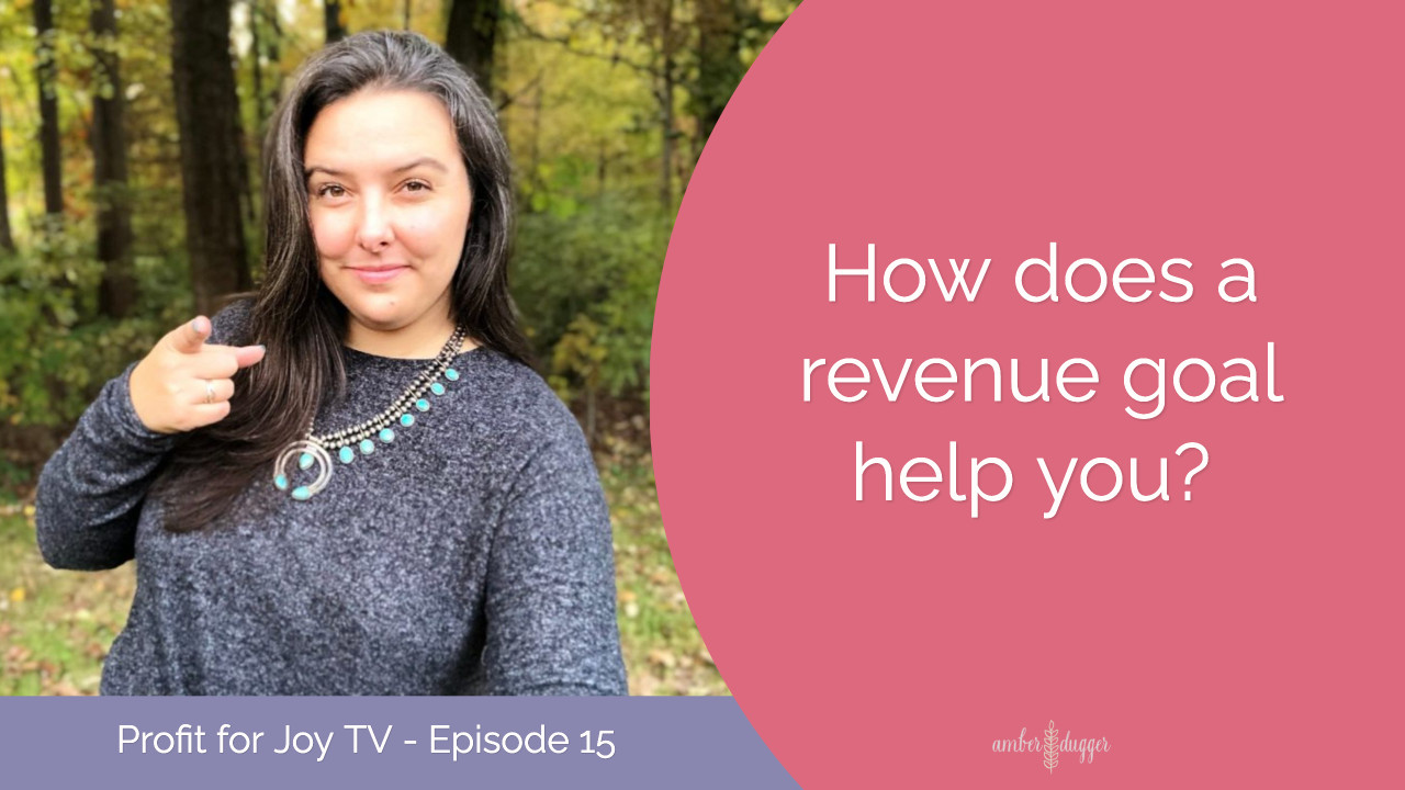 How Does a Revenue Goal Help You?