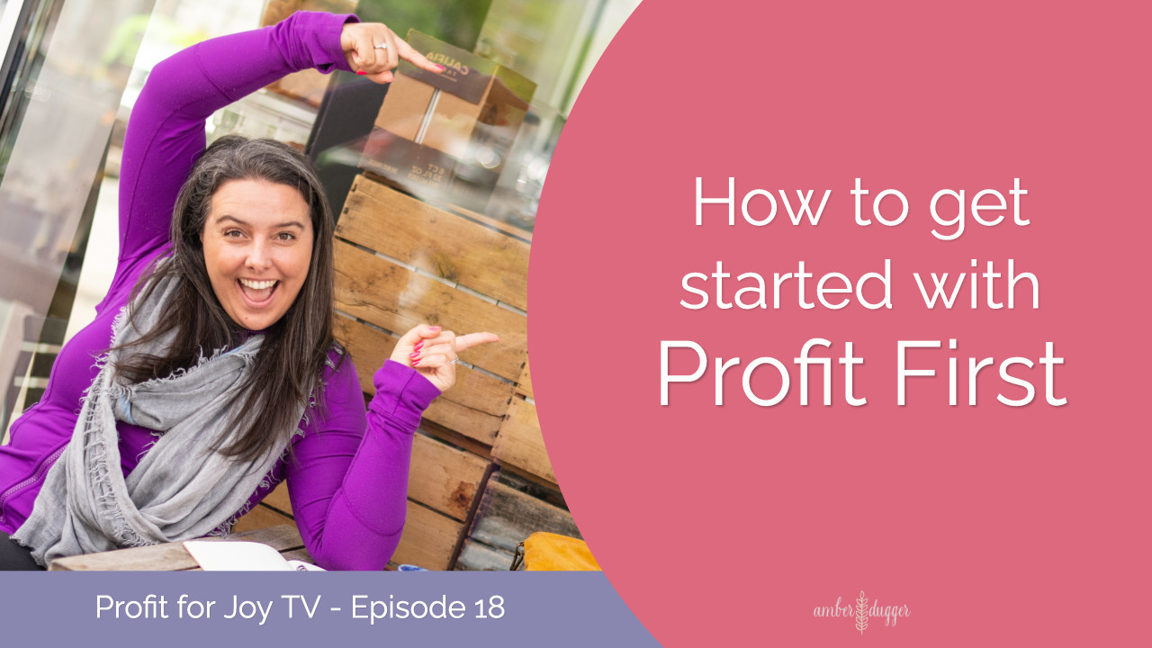 How to get started with Profit First