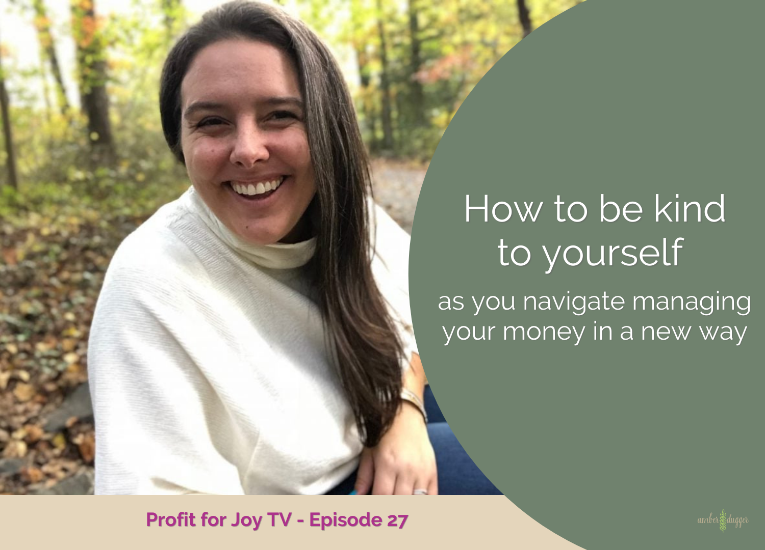 How to be kind to yourself as you navigate managing your money in a new way