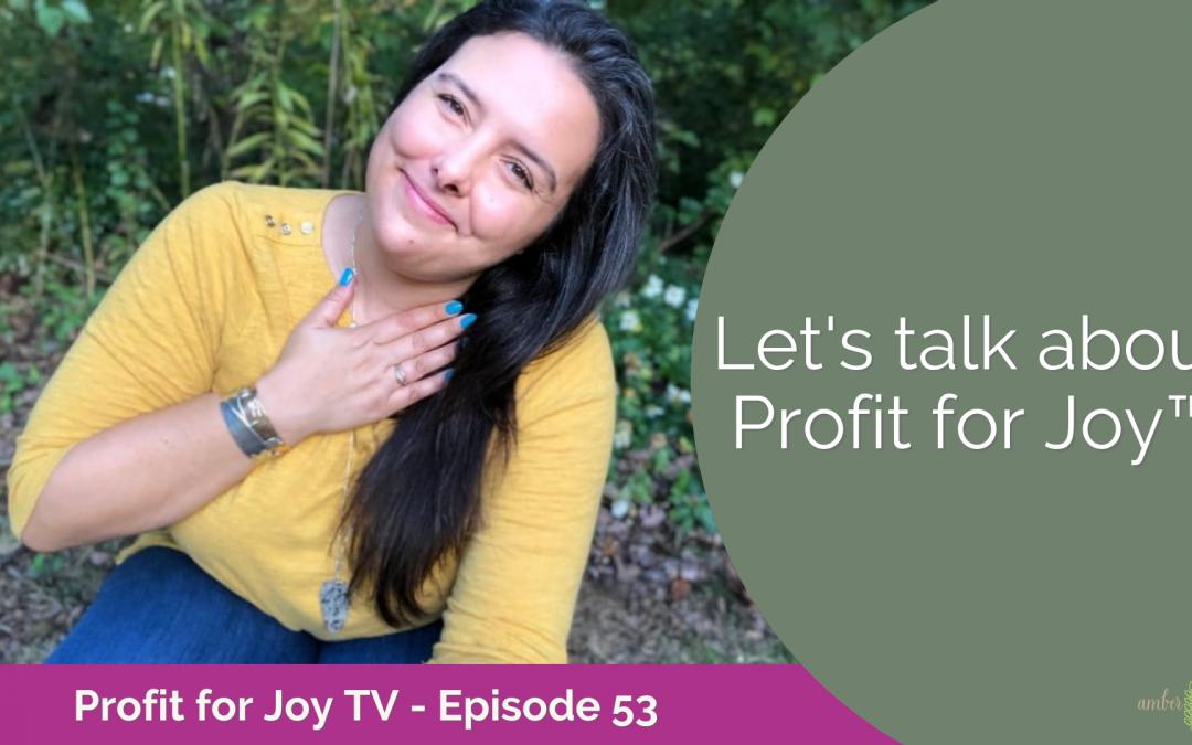 Let's talk about Profit for Joy™️